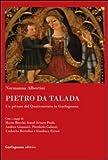 Pietro da Talada. Un pittore del Quattrocento in Garfagnana (Vallisneria)