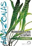 Wasserkelche: Cryptocorynen im Aquarium (Art für Art) (German Edition)